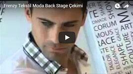 Frenzy Tekstil Moda Back Stage Çekimi