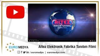 Altez Elektronik Fabrika Tanıtım Filmi