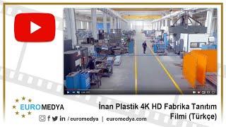İnan Plastik Fabrika Tanıtım Filmi