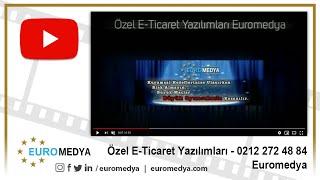 Özel E-Ticaret Yazılımları - 0212 272 48 84 - Euromedya